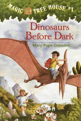 Magic Tree House #1: Dinosaurs Before Dark