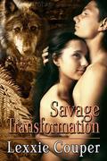 Savage Transformation