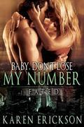 Baby, Don't Lose My Number