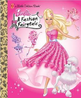 Barbie: Fashion Fairytale Little Golden Book (Barbie)