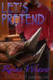 Raine Weaver - Let's Pretend