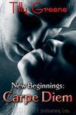 New Beginnings: Carpe Diem