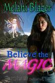 Believe the Magic