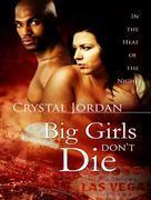 Big Girls Don't Die