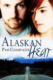 Alaskan Heat
