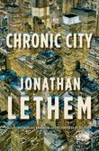 Chronic City: A Novel