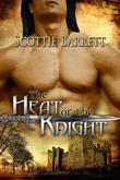 The Heat of the Knight