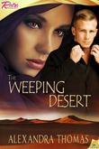 The Weeping Desert