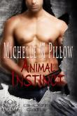 Michelle M. Pillow - Animal Instinct