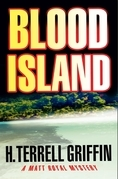 Blood Island: A Matt Royal Mystery