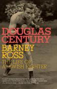 Barney Ross: The Life of a Jewish Fighter