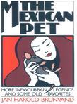 "The Mexican Pet: More ""New"" Urban Legends and Some Old Favorites"