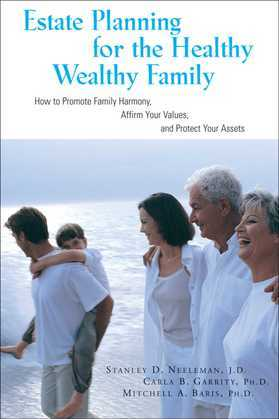 Estate Planning for the Healthy, Wealthy Family