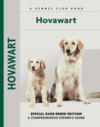 Hovawart: Special Rare-Breed Edition: A Comprehensive Owner's Guide
