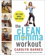 The cLEAN Momma Workout