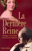 La dernire reine, Victoria 1819-1901