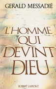 L'homme qui devint Dieu
