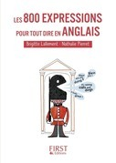 Petit livre de - 800 expressions pour tout dire en anglais