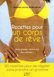 Petit livre de - Recettes pour un corps de rve