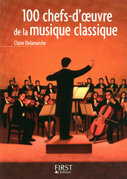 Petit livre de - 100 chefs-doeuvre de la musique classique