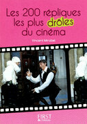 Petit livre de - 200 rpliques les plus drles du cinma