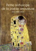 Petit livre de - Petite anthologie de la posie amoureuse