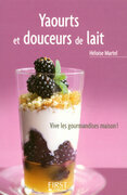 Petit livre de - Yaourts et douceurs de lait