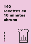 Petit livre de - Les recettes 10 minutes chrono