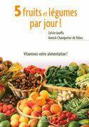 Petit livre de - 5 fruits et lgumes par jour !