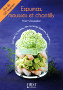 Petit livre de - Espumas, mousses et chantilly