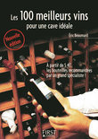 Petit livre de - Les 100 meilleurs vins pour une cave idale