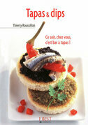 Petit livre de - Tapas &amp; dips