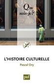 Pascal Ory - L'histoire culturelle