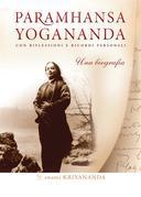 Paramhansa Yogananda-Una biografia
