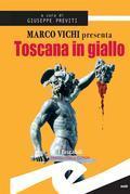 Toscana in giallo