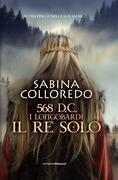 568 d.c. I Longobardi - Il re solo