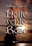 La Notte del vento e delle Rose