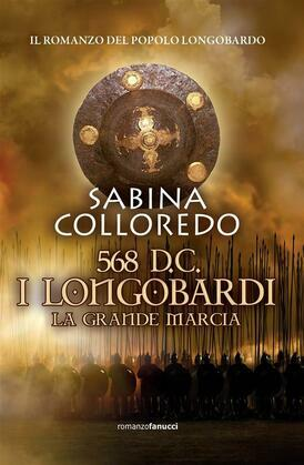 568 d.c. I Longobardi - La grande marcia