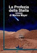La Profezia della Stella 