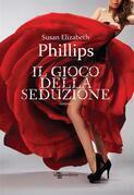 Susan Elizabeth Phillips - Il gioco della seduzione