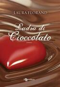 Ladra di cioccolato