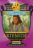 Artemide jr. Nel regno delle Amazzoni - Aspiranti Dei