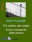 Un canto, un corpo. Teorie romantiche della musica