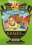 Ermes jr. Enigma sul Monte Olimpo - Aspiranti Dei