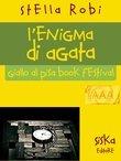 L'enigma di Agata   Giallo al Pisa Book Festival