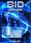 BIO Cyberpunk, vol.1