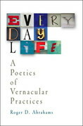 Everyday Life: A Poetics of Vernacular Practices