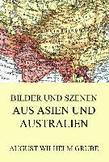 Bilder und Szenen aus Asien und Australien