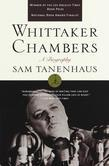 Whittaker Chambers: A Biography