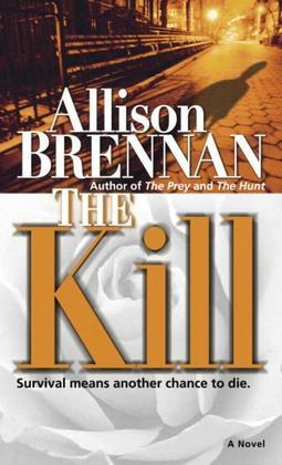 The Kill: A Novel